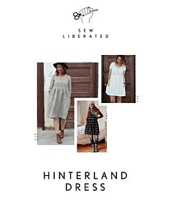 Sew Liberated 131 Hinterland dress